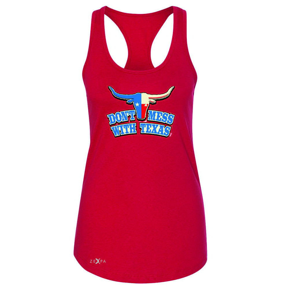 Zexpa Apparel™ Don't Mess With Texas - Texas Bull Women's Racerback Humor Funny Sleeveless - Zexpa Apparel Halloween Christmas Shirts