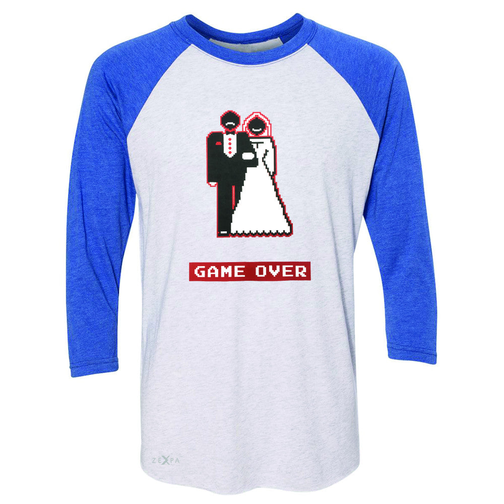Game Over Wedding Married Video Game 3/4 Sleevee Raglan Tee Funny Gift Tee - Zexpa Apparel