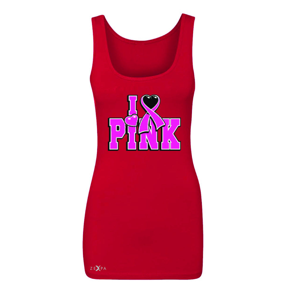I Love Pink - Pink Heart Ribbon Women's Tank Top Breast Cancer Sleeveless - Zexpa Apparel - 3