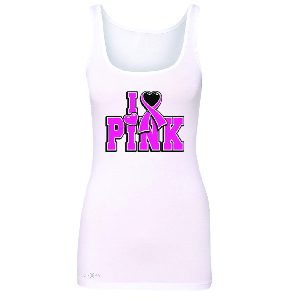I Love Pink - Pink Heart Ribbon Women's Tank Top Breast Cancer Sleeveless - Zexpa Apparel - 4