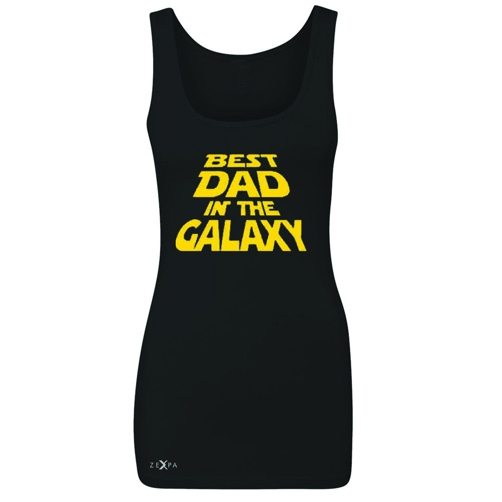 Best Dad In The Galaxy Women's Tank Top Father's Day Sleeveless - Zexpa Apparel Halloween Christmas Shirts