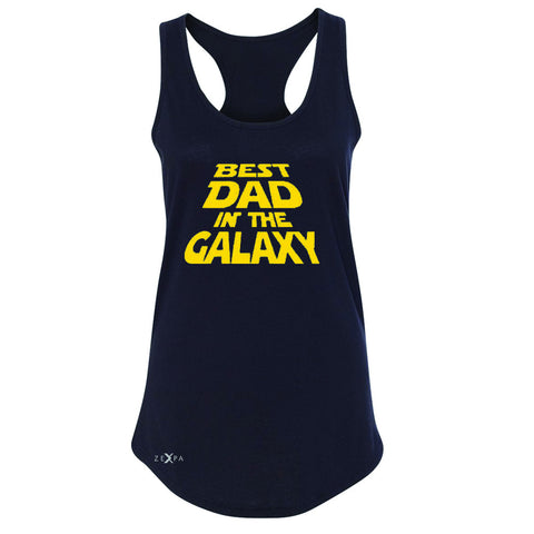 Best Dad In The Galaxy Women's Racerback Father's Day Sleeveless - Zexpa Apparel Halloween Christmas Shirts