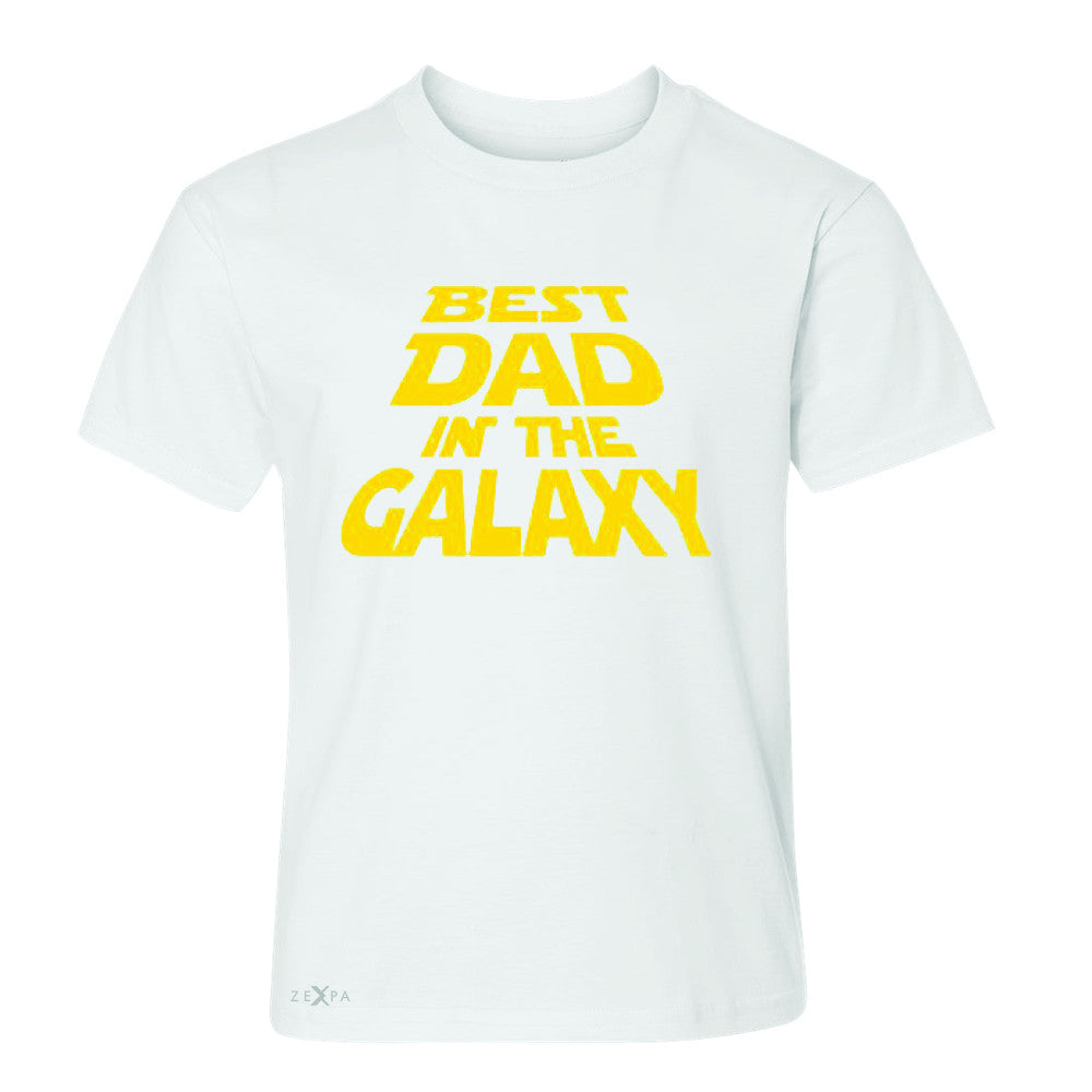 Best Dad In The Galaxy Youth T-shirt Father's Day Tee - Zexpa Apparel Halloween Christmas Shirts