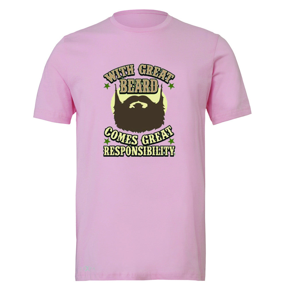 With Great Beard Comes Great Responsibility Men's T-shirt Fun Tee - Zexpa Apparel - 4