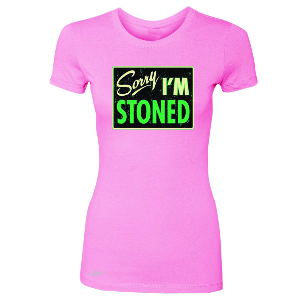 I'm Stoned Weed Smoker Women's T-shirt Fun Tee - Zexpa Apparel - 3