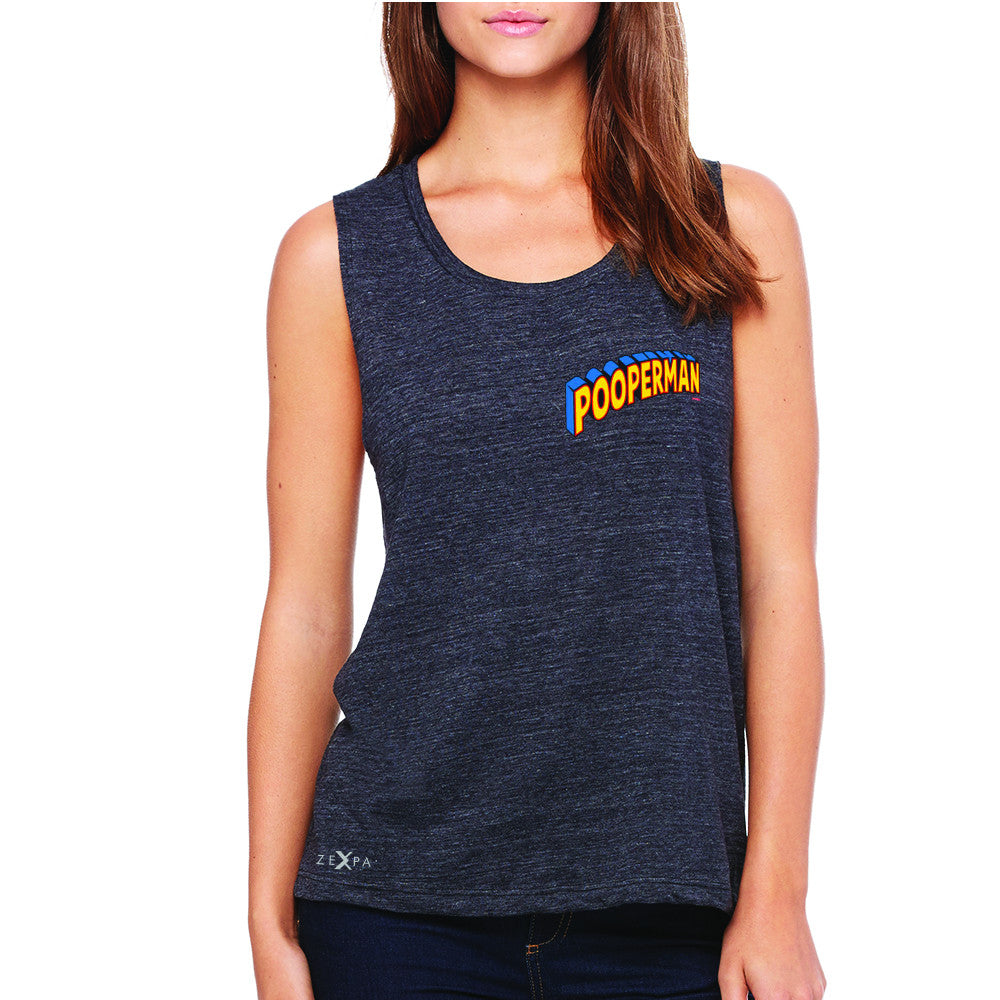 Pooperman - Proud to Be Women's Muscle Tee Funny Gift Friend Sleeveless - Zexpa Apparel - 1