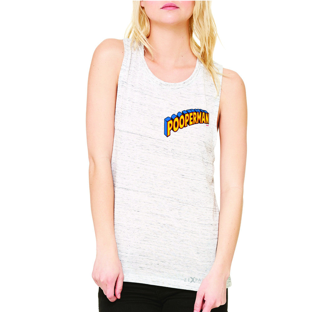 Pooperman - Proud to Be Women's Muscle Tee Funny Gift Friend Sleeveless - Zexpa Apparel - 5