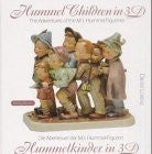 Hummel Children in 3-D: The Adventures of the M. I. Hummel Figurines - Wide World Maps & MORE! - Book - Wide World Maps & MORE! - Wide World Maps & MORE!