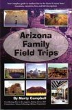 Arizona Family Field Trips - Wide World Maps & MORE! - Book - Wide World Maps & MORE! - Wide World Maps & MORE!