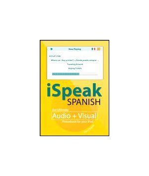 iSpeak Spanish: the Ultimate Audio + Visual Phrasebook for your iPod - Wide World Maps & MORE!
