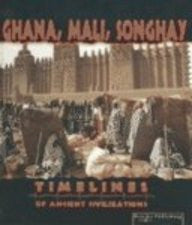 Ghana, Mali, Songhay (Timelines of Ancient Civilizations) - Wide World Maps & MORE! - Book - Brand: Rourke Publishing - Wide World Maps & MORE!