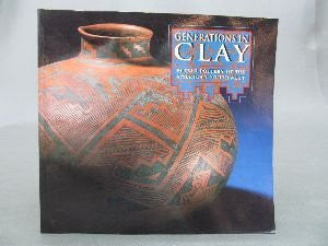 Generations in Clay Pueblo Pottery of the American Southwest (ISBN: 0873582705)