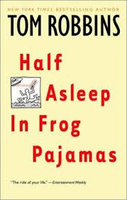 Half Asleep in Frog Pajamas - Wide World Maps & MORE! - Book - Brand: Bantam Dell Pub Group (Trd) - Wide World Maps & MORE!
