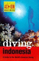 Diving Indonesia (Periplus Action Guides) - Wide World Maps & MORE! - Book - Wide World Maps & MORE! - Wide World Maps & MORE!