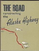 us topo - The Road: Constructing the Alaska Highway - Wide World Maps & MORE! - Book - Wide World Maps & MORE! - Wide World Maps & MORE!