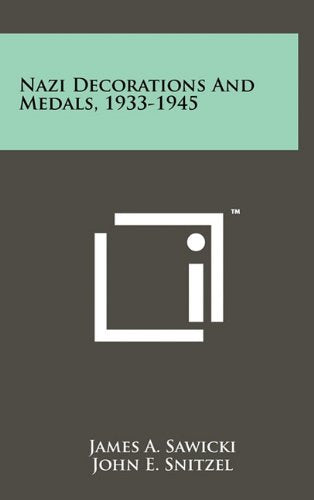 Nazi Decorations And Medals, 1933-1945 - Wide World Maps & MORE! - Book - Wide World Maps & MORE! - Wide World Maps & MORE!