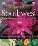 Southwest: Smart Garden Regional Guide (American Horticultural Society) - Wide World Maps & MORE! - Book - American Horticultural Society - Wide World Maps & MORE!