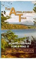 The Appalachian Trail: How to Prepare for and Hike It - Wide World Maps & MORE! - Book - Brand: Rainbow Books - Wide World Maps & MORE!