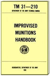 Improvised Munitions Manual (TM 31 - 210)