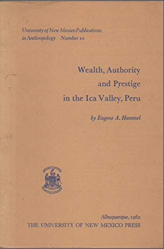 Wealth, Authority & Prestige in the Ica Valley, Peru (University of New Mexico Publications in Anthropology #10.) - Wide World Maps & MORE! - Book - Wide World Maps & MORE! - Wide World Maps & MORE!