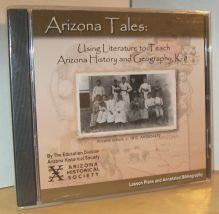 Arizona Tales: Using Literature to Teach History and Geography, K-8