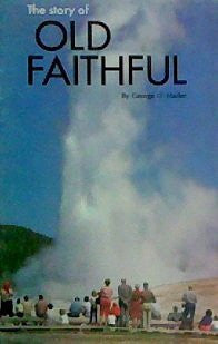 The Story of . . . Old Faithful