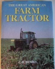 The Great American Farm Tractor