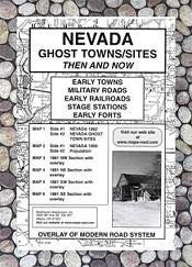 Nevada, Ghost Towns, 6;Map Set Then & Now