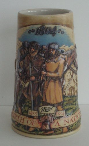 1994 Miller Birth of a Nation Stein; 1804 Lewis & Clark