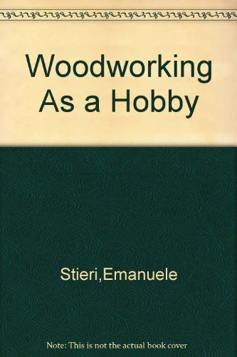 Woodworking as a hobby,