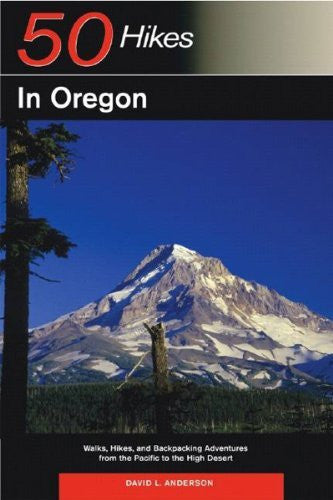 50 Hikes in Oregon: Walks, Hikes, and Backpacking Adventures from the Pacific to the High Desert - Wide World Maps & MORE! - Book - Brand: Countryman Press - Wide World Maps & MORE!