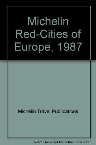 Michelin Red-Cities of Europe, 1987