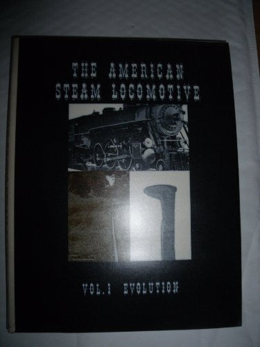 us topo - The American Steam Locomotive - Vol. 1 - The Evolution of the Steam Locomotive - Wide World Maps & MORE! - Book - Wide World Maps & MORE! - Wide World Maps & MORE!