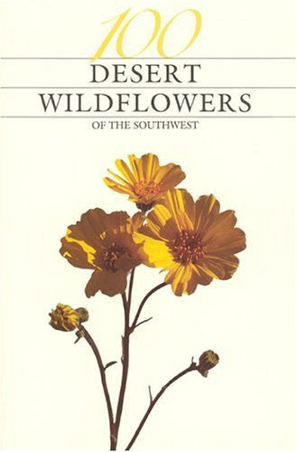 us topo - One Hundred Desert Wildflowers of the Southwest - Wide World Maps & MORE! - Book - Brand: Western Natl Parks Assoc - Wide World Maps & MORE!