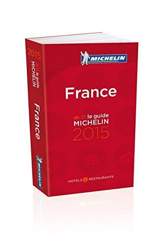 MICHELIN Guide France 2015: Hotels & Restaurants (Michelin Guides) (French Edition)