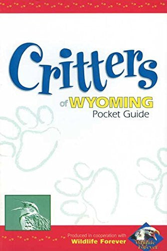 us topo - Critters of Wyoming Pocket Guide (Wildlife Pocket Guides) - Wide World Maps & MORE! - Book - Adventure Publications Inc. - Wide World Maps & MORE!
