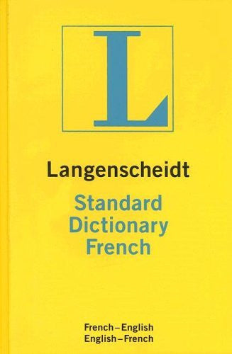 Langenscheidt Standard Dictionary French: French-English/English-French (Langenscheidt Standard Dictionaries)