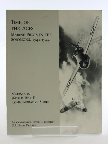 Time of the Aces: Marine Pilots in the Solomons, 1942-1944 - Wide World Maps & MORE! - Book - Wide World Maps & MORE! - Wide World Maps & MORE!