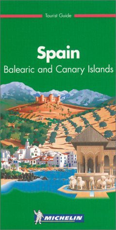 Michelin the Green Guide Spain: Balearic and Canary Islands