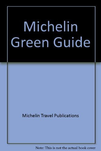 Michelin Green Guide: Chateaux of the Loire (English Edition, 4th ed)