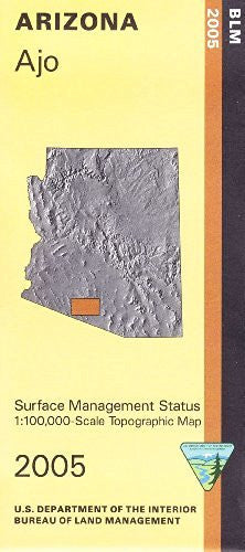 Ajo Arizona 1:100,000 Scale Topo Map BLM Surface Management 30x60 Minute Quad