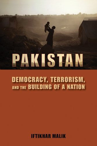 Pakistan: Democracy, Terrorism, and the Building of a Nation - Wide World Maps & MORE! - Book - Malik, Iftikhar - Wide World Maps & MORE!