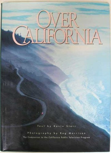 Over California (The Companion to the California Public Television Program)_ - Wide World Maps & MORE! - Book - Wide World Maps & MORE! - Wide World Maps & MORE!