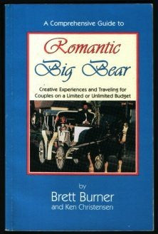 Romantic Big Bear  (Romantic America)