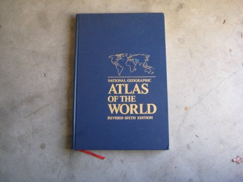 National Geographic Atlas of the World Revised Sixth Edition - Wide World Maps & MORE! - Book - Wide World Maps & MORE! - Wide World Maps & MORE!