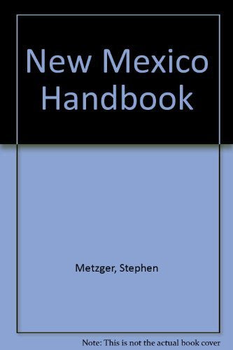 New Mexico Handbook (Moon Handbooks New Mexico)