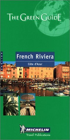 Michelin the Green Guide French Riviera (Michelin Green Guides)