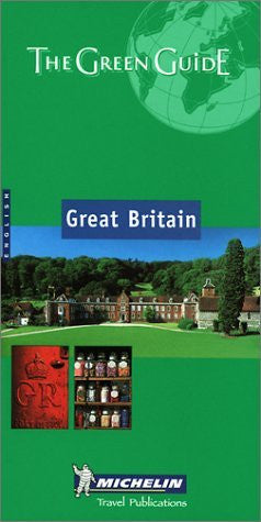 Michelin the Green Guide Great Britain (Michelin Green Guides)