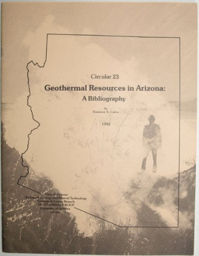 Geothermal resources in Arizona: A bibliography (Circular 23) - Wide World Maps & MORE!