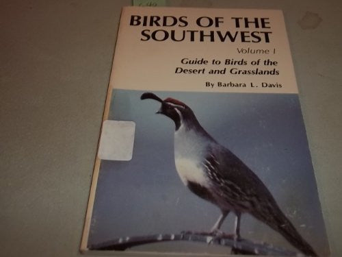 Birds of the Southwest: Guide to Birds of the Desert and Grasslands